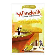 Wandeuk - Cậu Học Trò Nổi Loạn