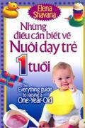 Những Điều Cần Biết Về Nuôi Dạy Trẻ 1 Tuổi