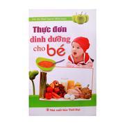 Sách Thực đơn dinh dưỡng cho bé 30K