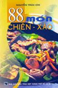 88 Món Chiên - Xào Cẩm Nang Nội Trợ: Bánh Chiên Thông Dụng Kỹ Thuật Chế Biến Các Món Ăn: Bánh Rán - ...