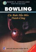 Bowling Các Bước Dẫn Đến Thành Công