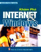 Khám Phá Internet & Windows