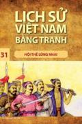 Lịch sử Việt Nam bằng tranh - Tập 31: Hội thề Lũng Nhai