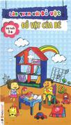 Thẻ học thông minh - Làm quen với đồ vật ( Đồ vật của bé ) 3+