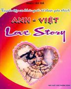 Tuyển Tập Ca Khúc Quốc Tế Được Yêu Thích - Love Story (Anh - Việt)