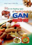 Món Ăn Thường Ngày Cho Người Bệnh Gan Nhiễm Mỡ