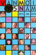 VĂN MỚI 5 NĂM (2011 - 2015) VĂN MỚI 2014 - 2015