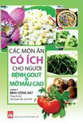 Các món ăn có ích cho người bệnh Gout & mỡ máu cao
