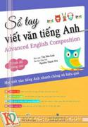 Sổ Tay Viết Văn Tiếng Anh - Trình Độ Nâng Cao