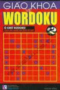 Giáo Khoa Về Wordoku - Ô chữ Sudoku Dành Cho Người Yêu Thích Từ Ngữ (Tập 1) Giáo Khoa Về Wordoku - Ô...