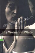 The Woman In White (Oxford Bookworms Library, Stage 6 - 2500 headwords)