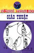 Võ Thuật Trung Hoa - Giáo Thuật